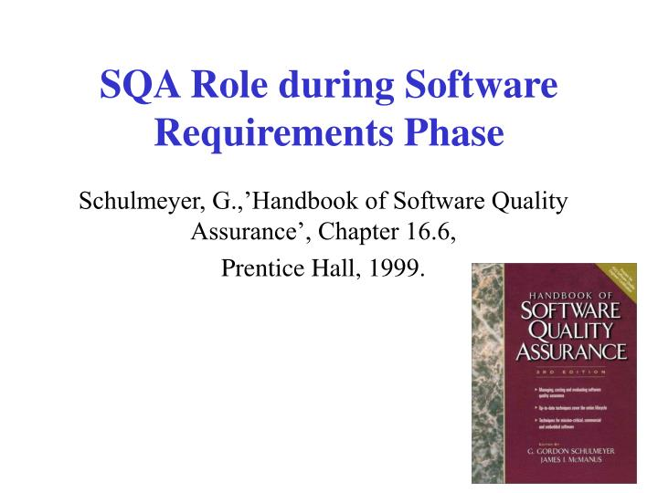 Sqa role during software requirements phase
