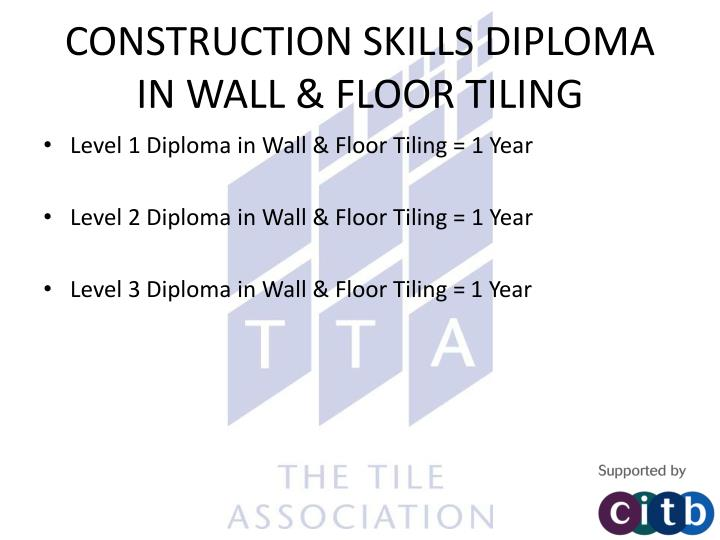 CONSTRUCTION SKILLS DIPLOMA IN WALL & FLOOR TILING