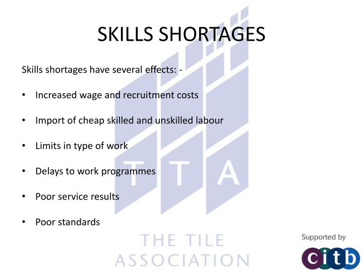 SKILLS SHORTAGES