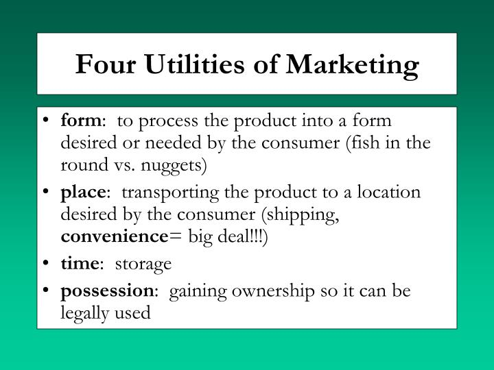 Four Utilities of Marketing