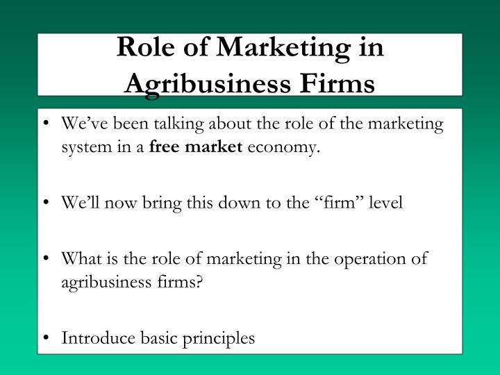 Role of Marketing in Agribusiness Firms