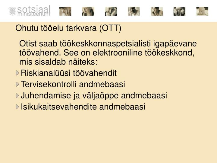 Ohutu tööelu tarkvara (OTT)