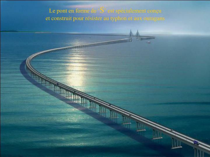 Le pont en forme de '