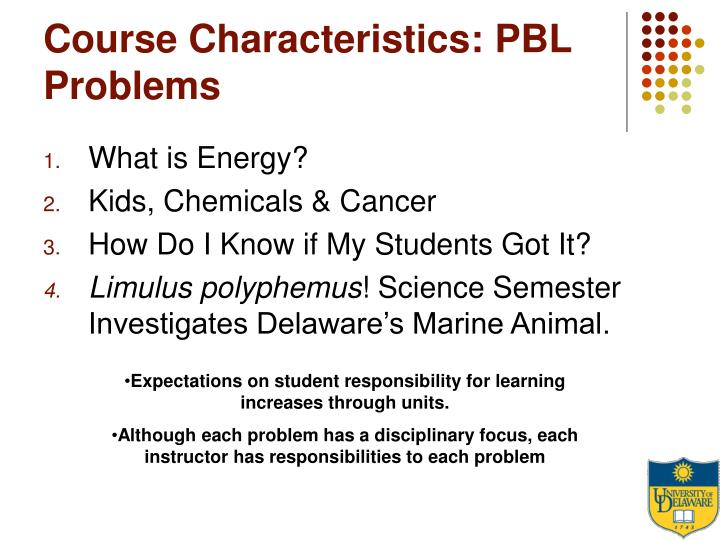 Course Characteristics: PBL Problems
