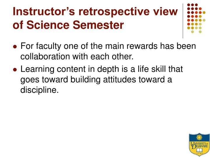 Instructor's retrospective view of Science Semester