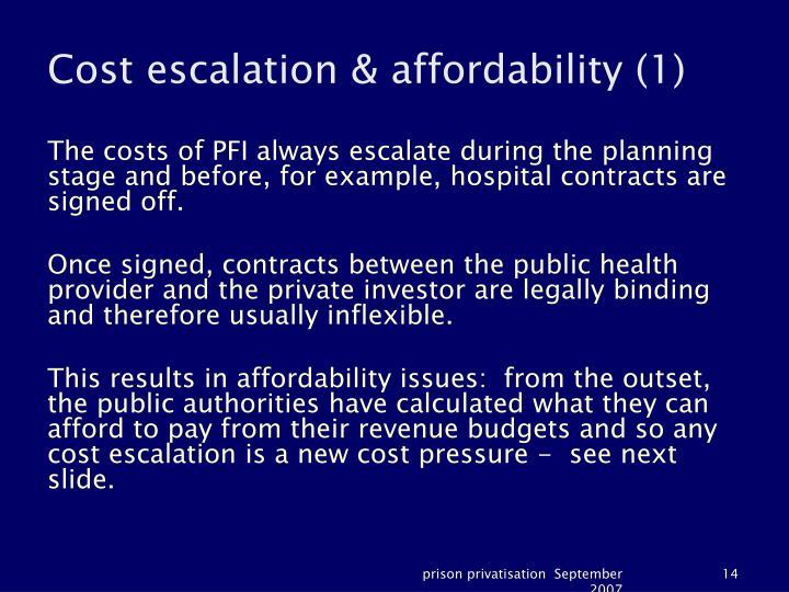 Cost escalation & affordability (1)