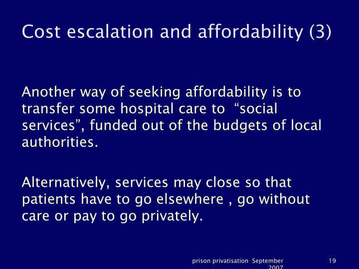 Cost escalation and affordability (3)