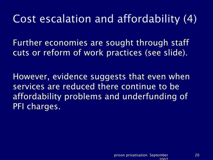 Cost escalation and affordability (4)