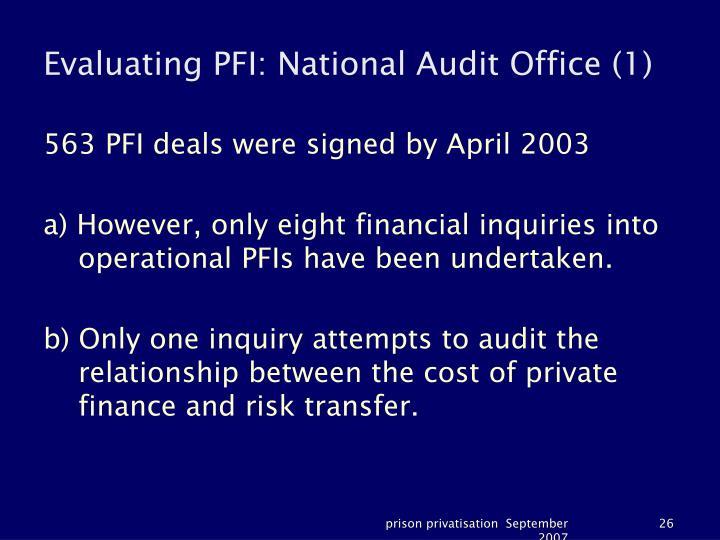 Evaluating PFI: National Audit Office (1)