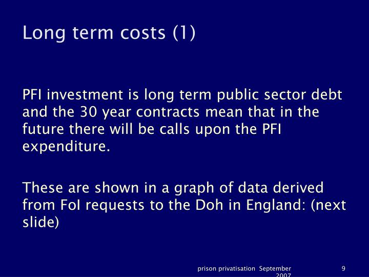 Long term costs (1)
