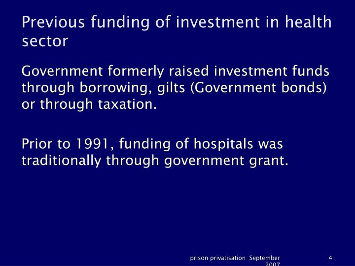 Previous funding of investment in health sector