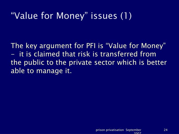 """""""Value for Money"""" issues (1)"""