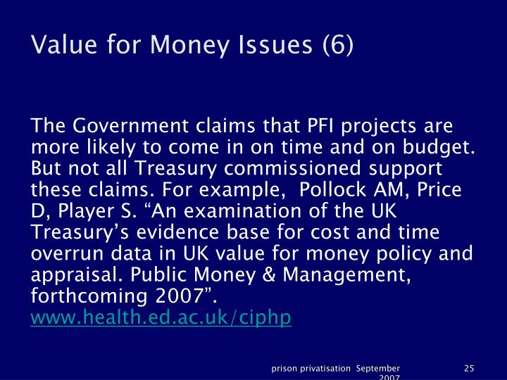 Value for Money Issues (6)