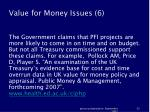 value for money issues 6