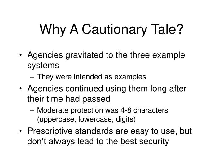 Why A Cautionary Tale?