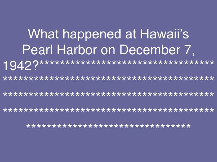 What happened at Hawaii's