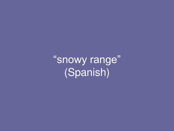 """snowy range"""