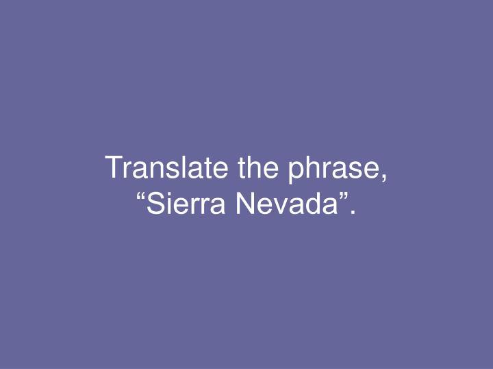 Translate the phrase,