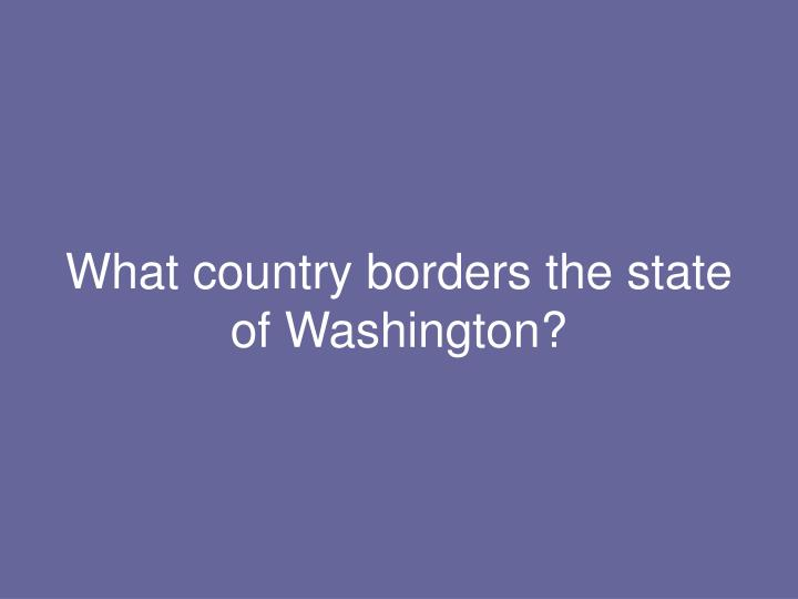 What country borders the state