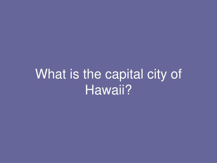 What is the capital city of