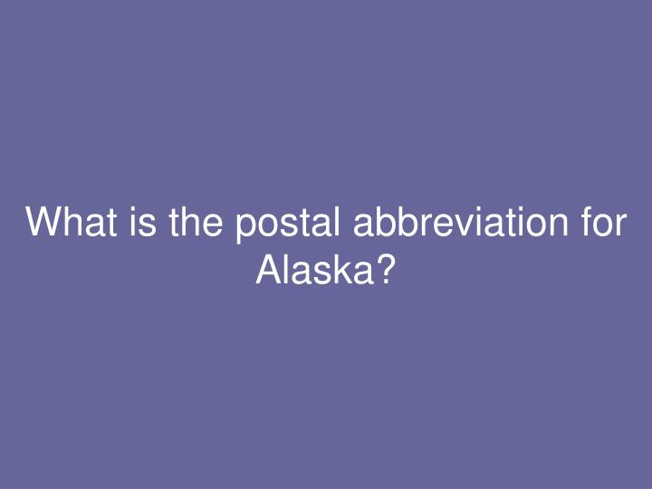 What is the postal abbreviation for