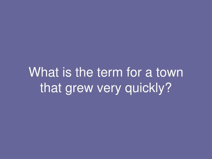What is the term for a town