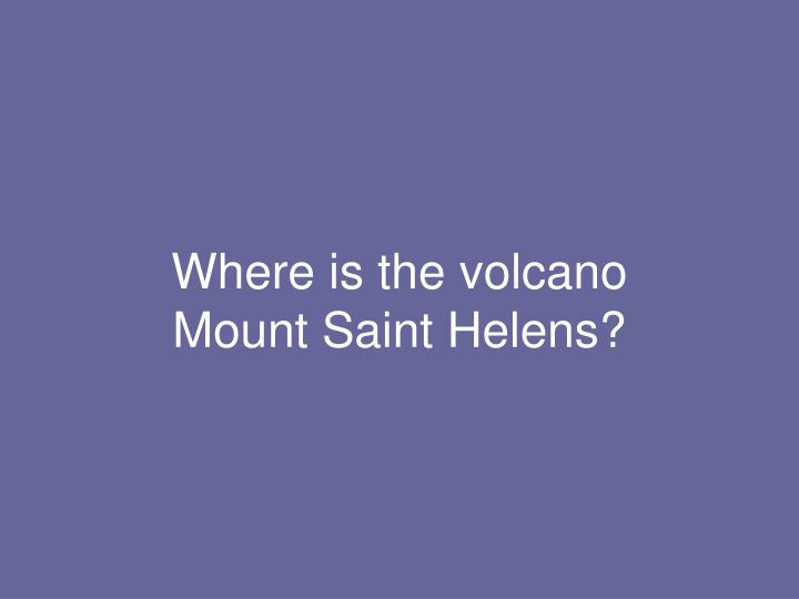 Where is the volcano