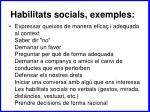 habilitats socials exemples