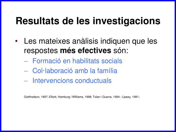 Resultats de les investigacions