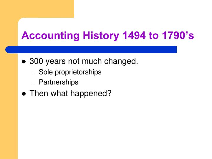 Accounting History 1494 to 1790's