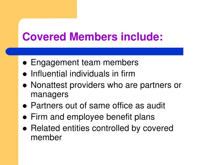 Covered Members include: