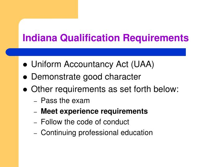 Indiana Qualification Requirements