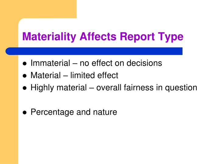 Materiality Affects Report Type