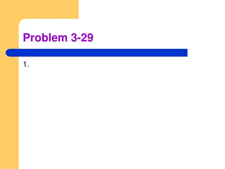 Problem 3-29