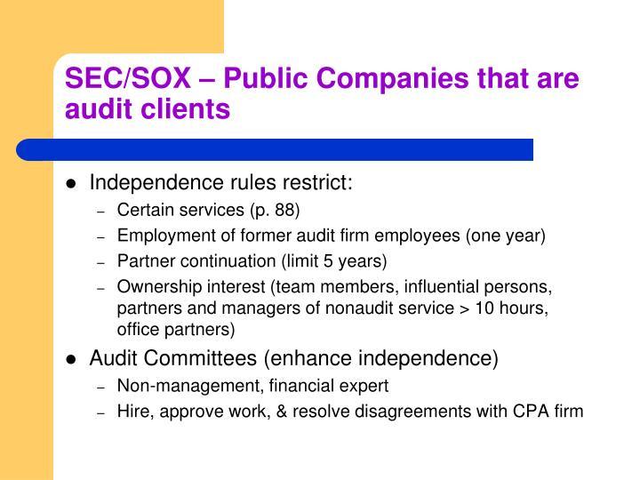 SEC/SOX – Public Companies that are audit clients