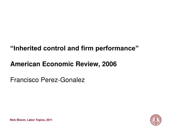 """Inherited control and firm performance"""