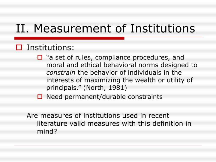 II. Measurement of Institutions