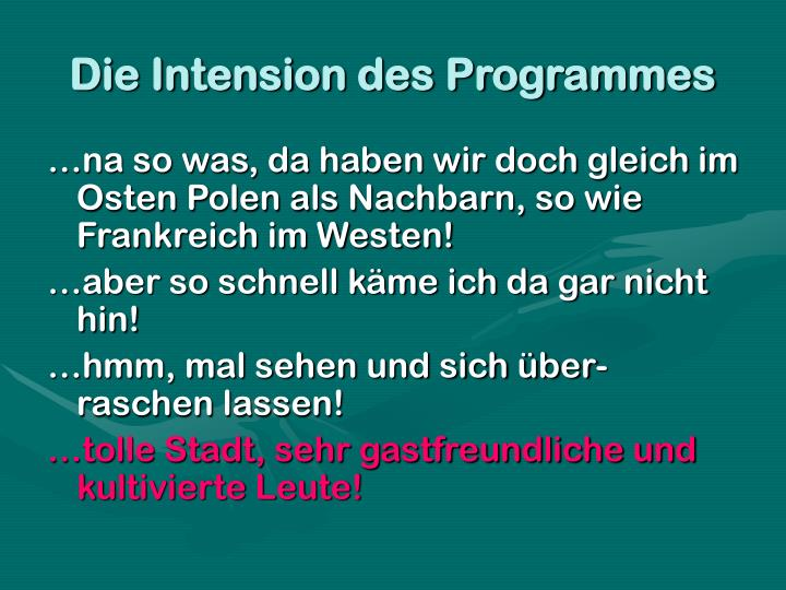 Die Intension des Programmes