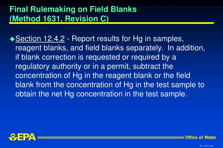 Final Rulemaking on Field Blanks