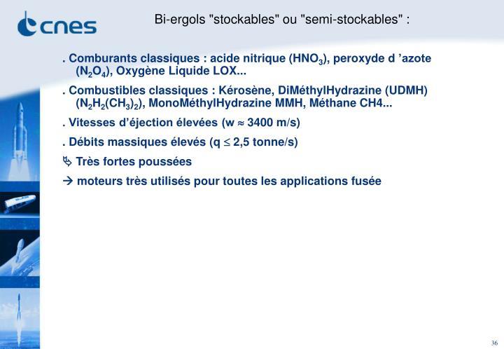 """Bi-ergols """"stockables"""" ou """"semi-stockables"""" :"""
