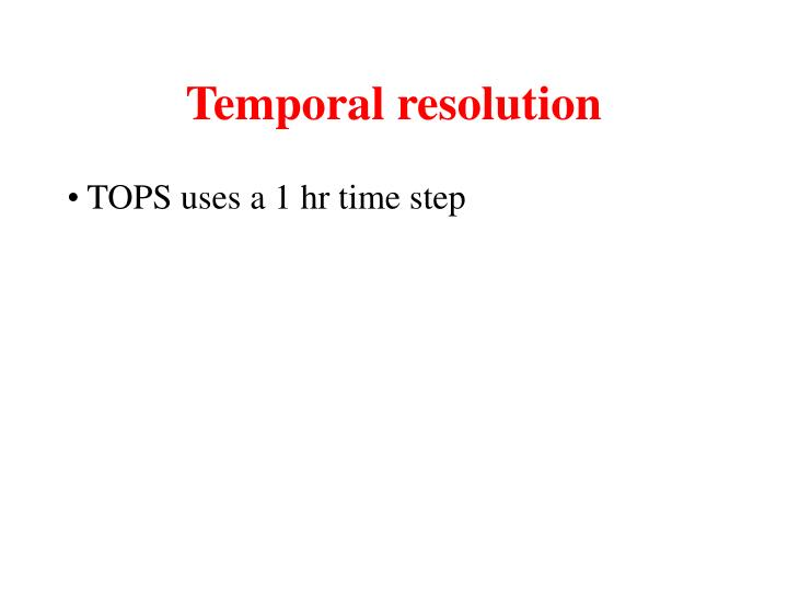 Temporal resolution