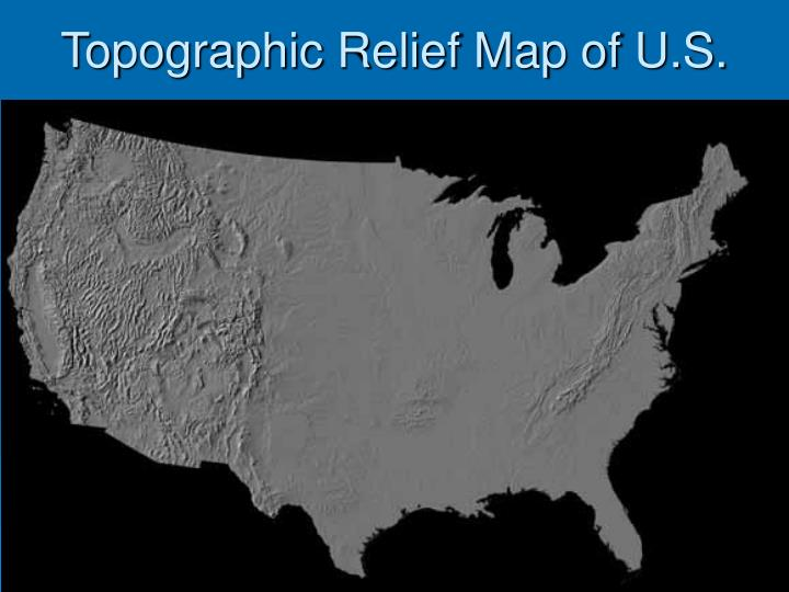 Topographic Relief Map of U.S.