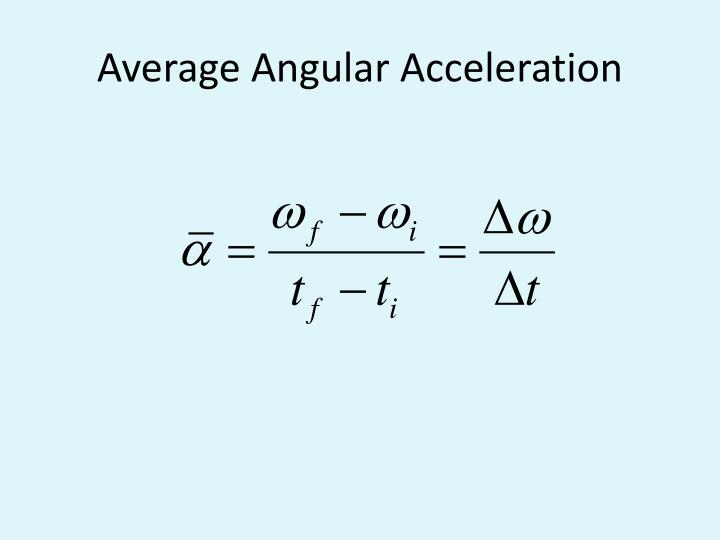 Average Angular Acceleration