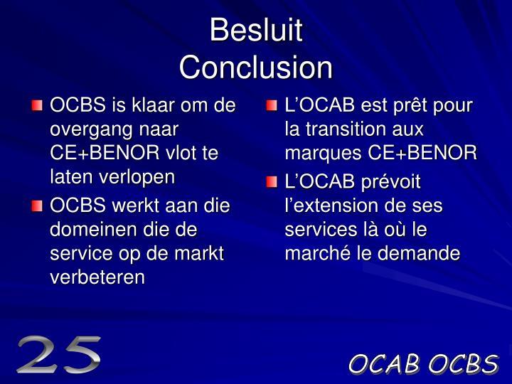 OCBS is klaar om de overgang naar CE+BENOR vlot te laten verlopen