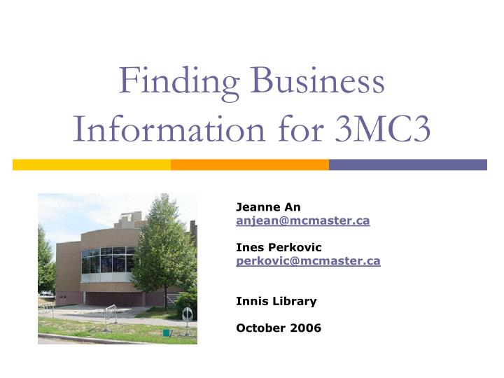 Finding business information for 3mc3