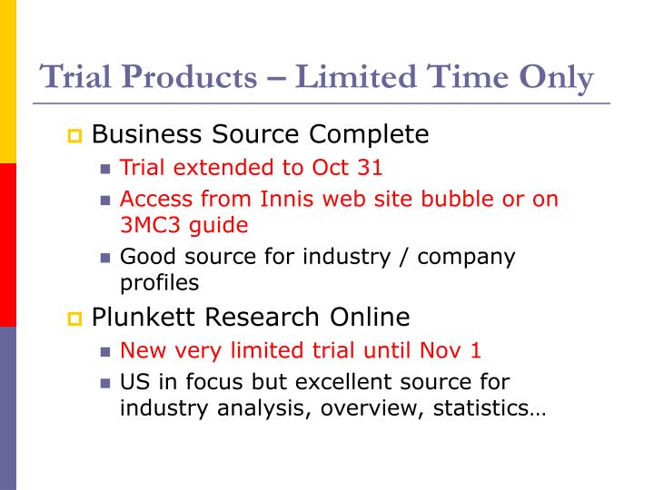 Trial Products – Limited Time Only
