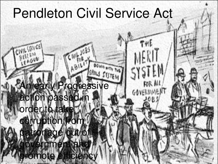 Civil Service Act : Ppt chapter the progressive era powerpoint