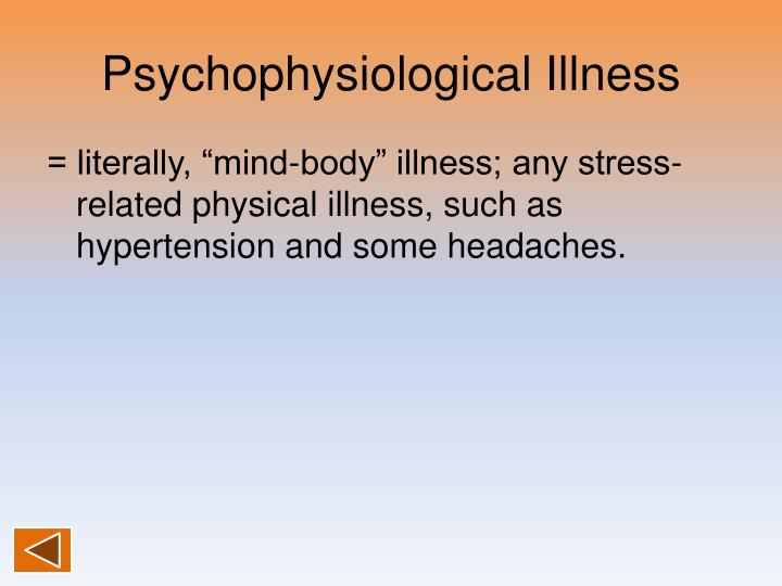 Psychophysiological Illness