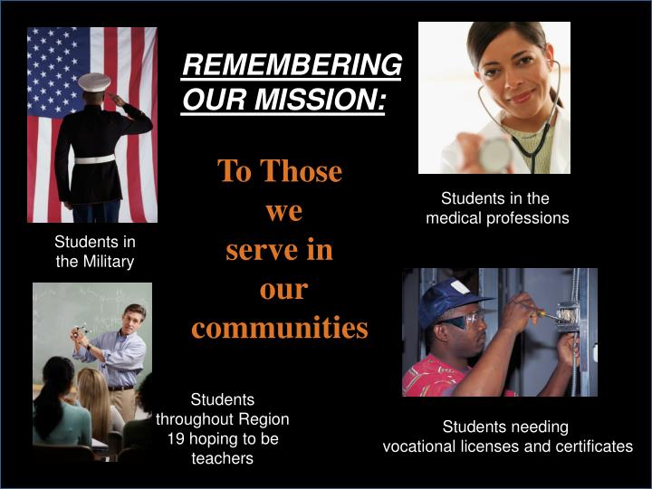 REMEMBERING OUR MISSION: