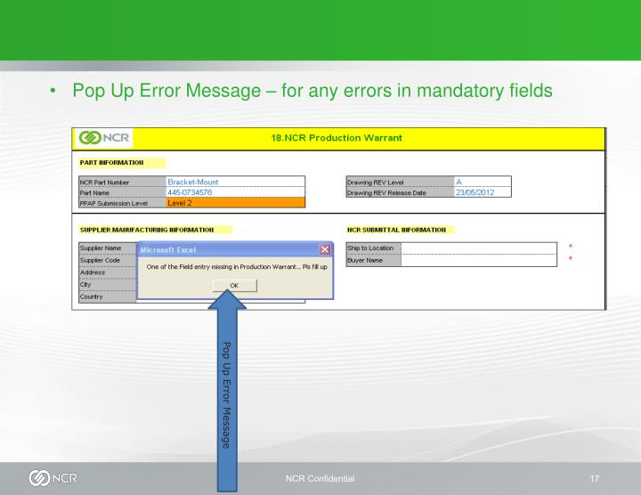 Pop Up Error Message – for any errors in mandatory fields